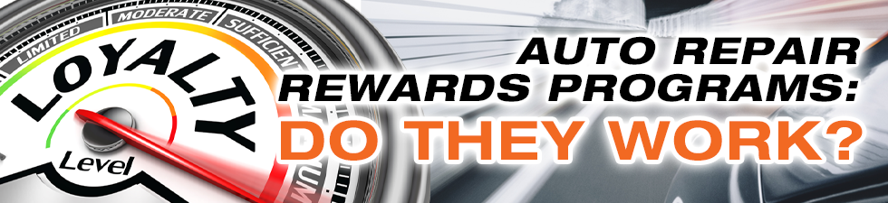 Do Rewards Programs work for auto repair shops?
