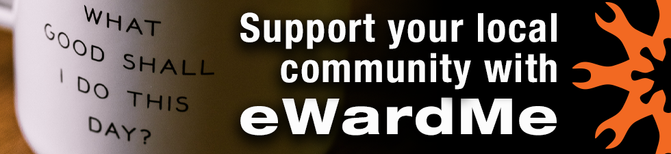Support Your Local Community with eWardMe