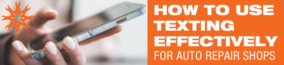 How to Use Texting Effectively for Auto Repair Shops